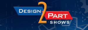 D2P Design 2 Part Shows